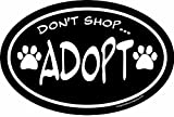 Imagine This 4-Inch by 6-Inch Car Magnet Social Issues Oval, Don't Shop Adopt