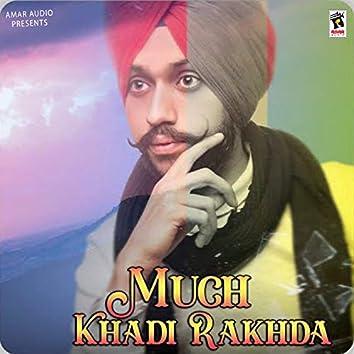 Much Khadi Rakhda