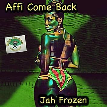 Affi Come Back