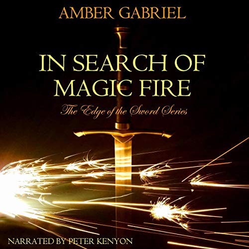 In Search of Magic Fire audiobook cover art