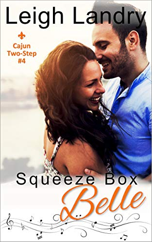 Squeeze Box Belle (Cajun Two-Step Book 4) (English Edition)