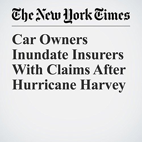 Car Owners Inundate Insurers With Claims After Hurricane Harvey copertina