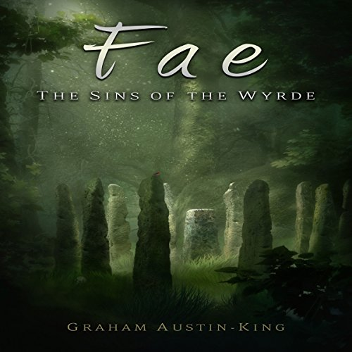 Fae: The Sins of the Wyrde audiobook cover art