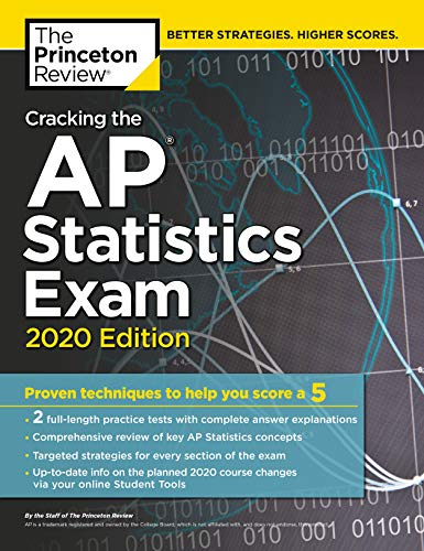 Cracking the AP Statistics Exam, 2020 Edition: Practice Tests & Proven...