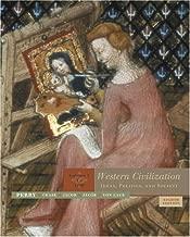 Western Civilization: Ideas, Politics, and Society, Volume 1: To 1789