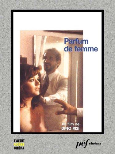 Parfum de femme - Scénario du film (French Edition)