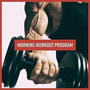 Morning Workout Program - 15 Songs for the Morning Training at Daybreak