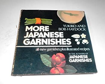 More Japanese Garnishes 0030636116 Book Cover