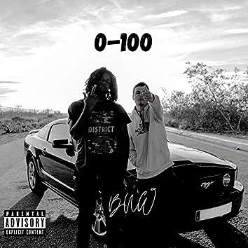 0-100 (feat. Jart)