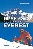 Alleingang am Everest. - Adolf Brunnthaler