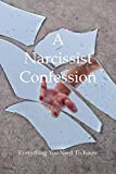 A Narcissist Confession: Everything You Need To Know: Narcissism Shame
