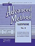 Rubank Advanced Method: Saxophone, Vol. 2 (Rubank Educational Library, No. 181)