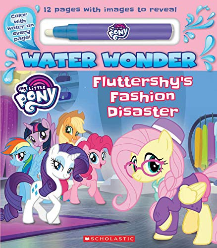 Compare Textbook Prices for Fashion Disaster A My Little Pony Water Wonder Storybook Media tie-in Media tie-in Edition ISBN 9781338606096 by Scholastic