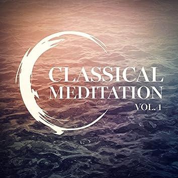 Classical Meditation, Vol. 1