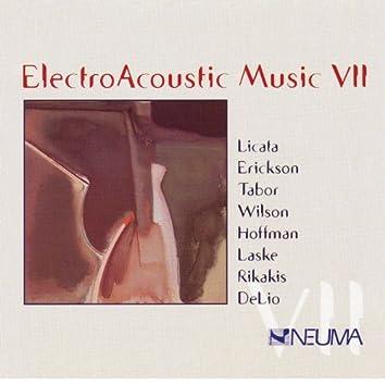 Electro Acoustic Music, Vol. VII