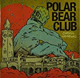 Songtexte von Polar Bear Club - Chasing Hamburg