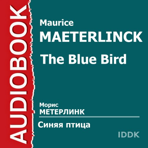 The Blue Bird [Russian Edition] audiobook cover art