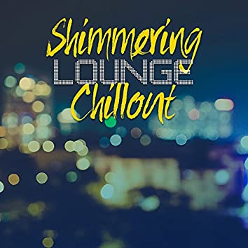 Shimmering Lounge Chillout