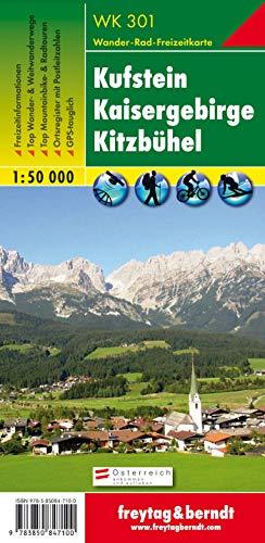 WK 301 Kufstein - Kaisergebirge - Kitzbühel, Wanderkarte 1:50.000: Alpinistisch-touristische Informationen. Weitwanderwege. Schutzhütten und ... (freytag & berndt Wander-Rad-Freizeitkarten)