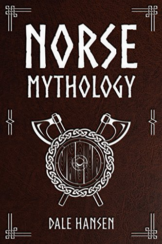 Norse Mythology: A Guide to Gods Rituals and Beliefs Heroes