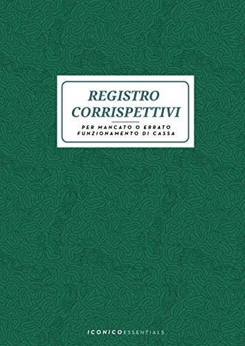Registro Corrispettivi Per Mancato o Errato Funzionamento di Cassa: Registro Corrispettivi di Emergenza per Più Aliquote - 84 Pagine - Formato Grande 21x29,7 cm