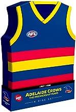 AFL The Premiership Years: Adelaide Crows