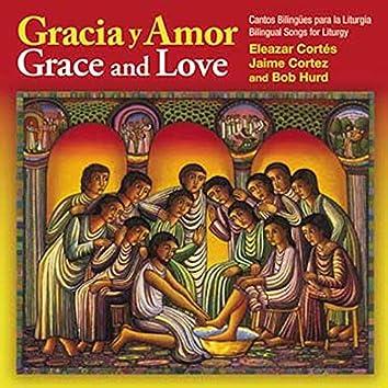 Gracia y Amor