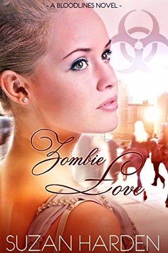 Zombie Love (Bloodlines Book 2) (English Edition)
