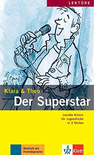 Der superstar (Klara & Theo): Der Superstar - Buch mit Audio-Onl