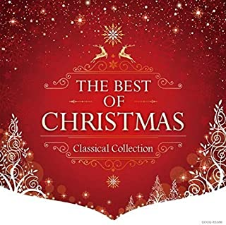 THE BEST OF CHRISTMAS -CLASSICAL COLLECTION-