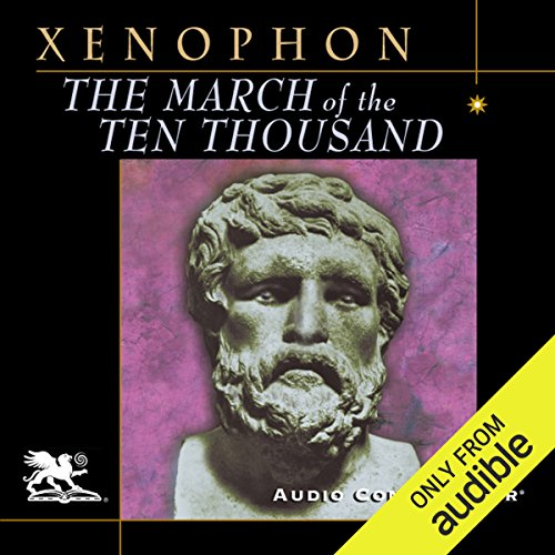 The March of the Ten Thousand Audiobook By Xenophon cover art