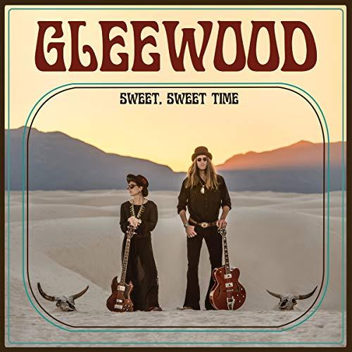Gleewood - Sweet, Sweet Time