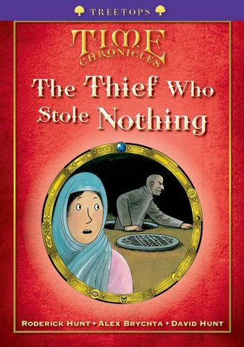 Oxford Reading Tree: Level 11+: Treetops Time Chronicles: The Thief Who Stole Nothingの詳細を見る