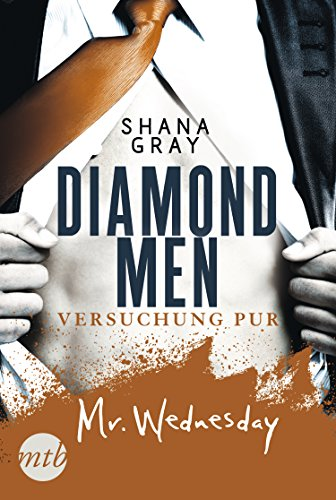 Diamond Men - Versuchung pur! Mr. Wednesday von [Shana Gray]