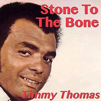 Stone To The Bone