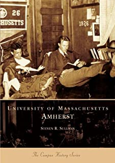 University of Massachusetts, Amherst  (MA) (Campus History)