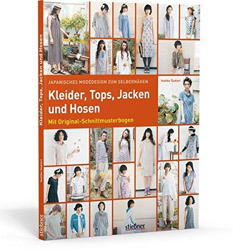 Japanisches Modedesign zum Selbernähen: Kleider, Tops, Jacken und Hosen. Mit Original-Schnittmusterbogen