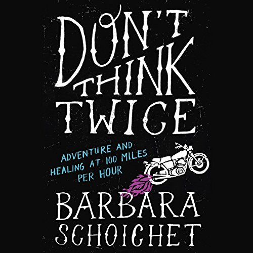 Don't Think Twice audiobook cover art