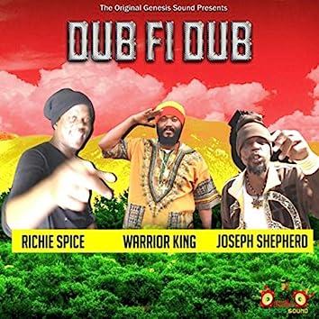 The Original Genesis Sound Presents Dub Fi Dub Richie Spice Warrior King Joseph Shepherd