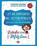 Ley de Contratos del Sector Público. Estudia con Martina: Ley 9/2017, de 8 de noviembre (Derecho - Práctica Jurídica)
