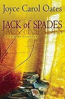 Jack of Spades: A Tale of Suspense by Joyce Carol Oates(2016-05-10)
