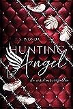 HUNTING ANGEL 2: du wirst mir verfallen - J. S. Wonda