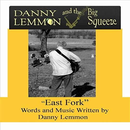 Danny Lemmon & The Big Squeeze
