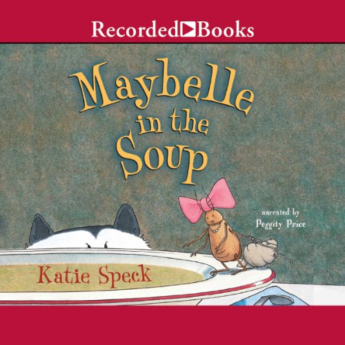 Maybelle in the Soup audiobook cover art