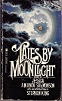 Tales by Moonlight 0812525523 Book Cover