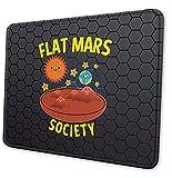 Alfombrilla de ratón con estampado diario de 7,9 x 9,5 en más grande, antideslizante, Flat Mars Society