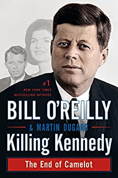 Paperback Killing Kennedy : The End of Camelot Book