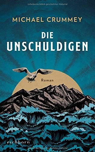 Buchseite und Rezensionen zu 'Die Unschuldigen: Roman' von Michael Crummey