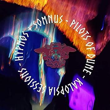 Kalopsia Sessions: Hypnos + Somnus