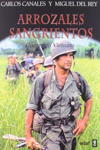 Arrozales sangrientos: Guerra en Vietnam (Trazos de la historia)